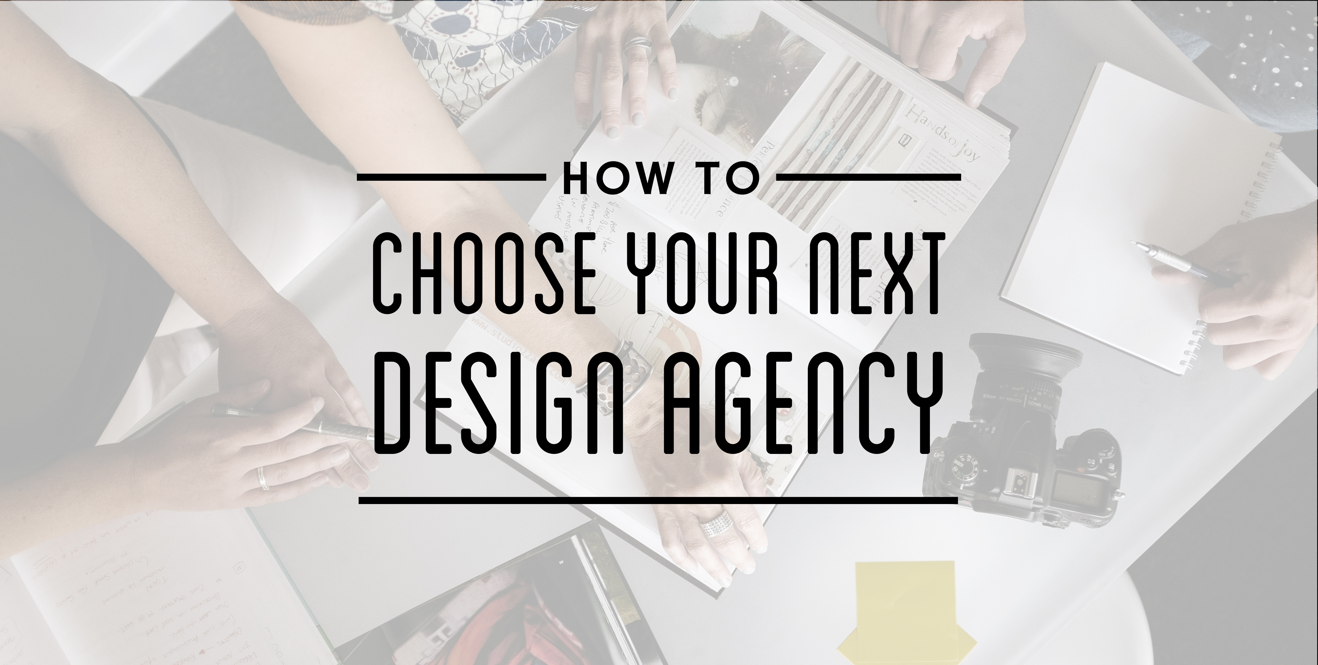 banner reading how to choose your next design agency