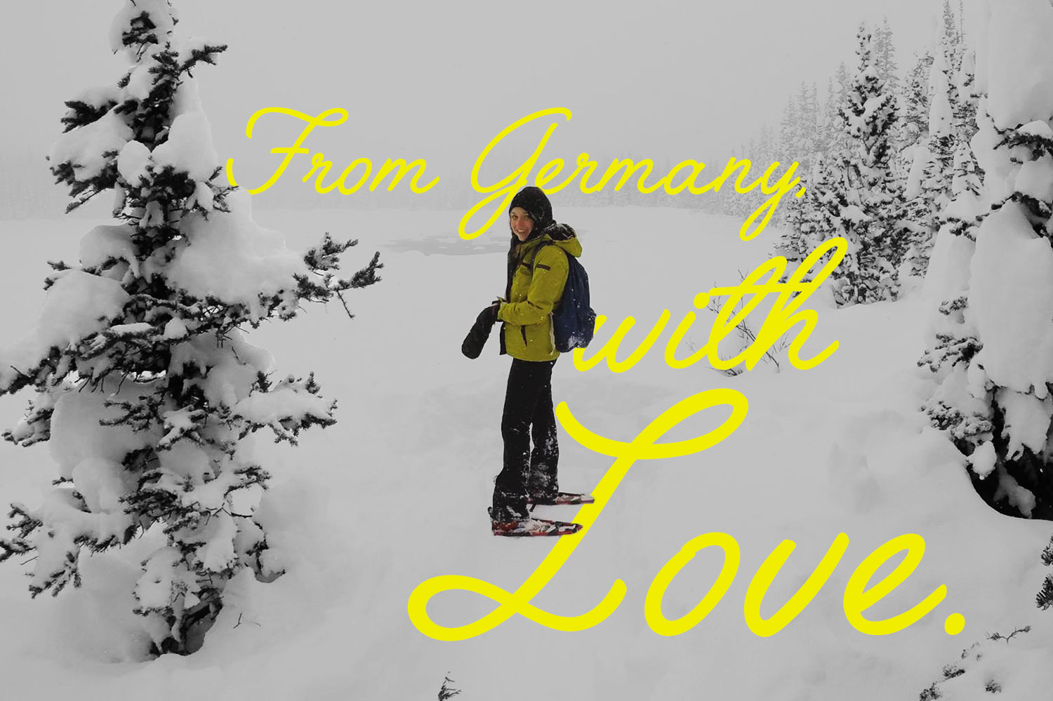 woman snowshoeing with text from germany with love