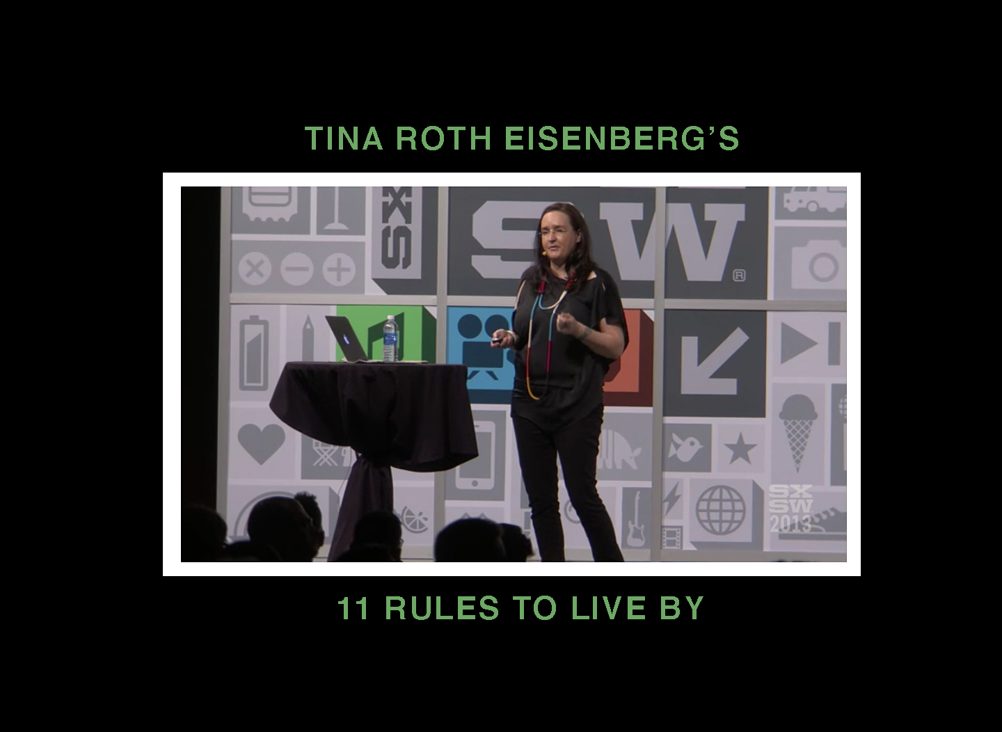 tina roth eisenberg's 11 rules to live by